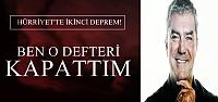 'BEN O DEFTERİ KAPATTIM'