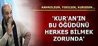 'BU ÖĞÜDÜ BİLMEK ZORUNDASINIZ'