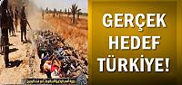 'GERÇEK HEDEF TÜRKİYE'