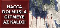 'HACCA DOLMUŞLA GİDEBİLİRSİNİZ'
