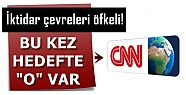 HEDEF ŞİMDİ DE; CNN INTERNATİONAL..!