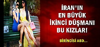 İRAN'IN İKİNCİ EN BÜYÜK DÜŞMANLARI...