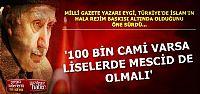 'KEMALİZM BAHANE EDİLEREK DİN HÜRRİYETİ KISITLANIYOR'