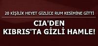 KIBRIS'TA GİZLİ PLAN!