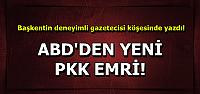 MUSUL'DAN SONRA İKİNCİ EMRİNİ DE VERDİ!