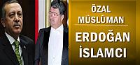 ÖZAL MÜSLÜMAN ERDOĞAN İSLAMCI...