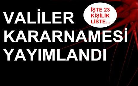 YEDİ İLİN VALİSİ MERKEZE ALINDI...