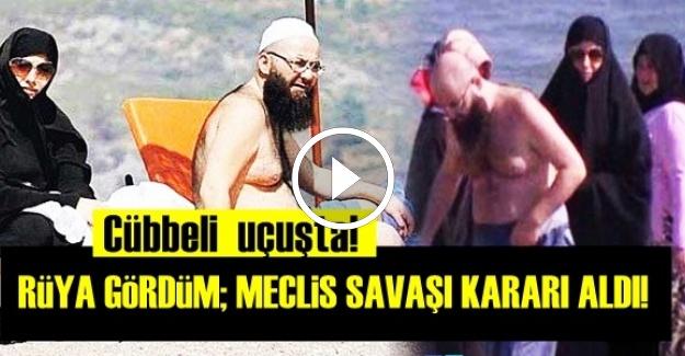 'RÜYAMDA GÖRDÜM; MECLİS SAVAŞ KARARI ALDI...